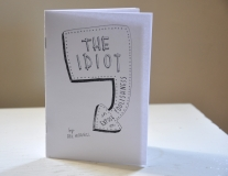 The Idiot: An Exposé On Foolishness Breanne McDaniel Handmade book of Photocopy drawings